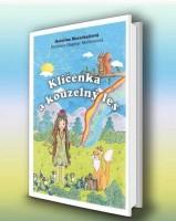 Kniha - Klíčenka a kouzelný les